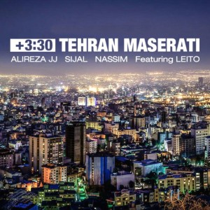 Alireza JJ Sijal Nassim Ft Behzad Leito +3:30 Tehran Maserati