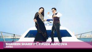 Shaheen Sharif ft. Firuza Hafizova - Awba