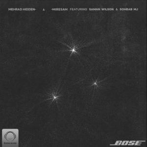 Mehrad Hidden ft Saman Wilson & Sohrab MJ - Miresam