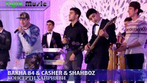 Bakha 84 & Casher & Shahboz - Туро мехом биё
