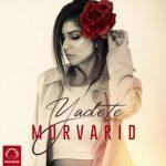 Morvarid - Yadete