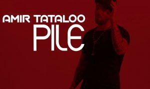 Amir Tataloo - Pile