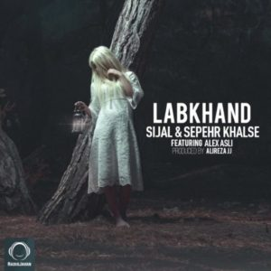Sijal & Sepehr Khalse Ft Alex Asli - Labkhand