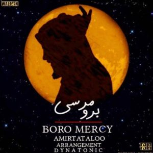 Amir Tataloo - Boro Mercy