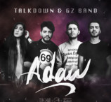 Gz Band Ft. Talkdown - Adaw