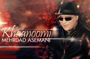 Mehrdad Asemani - Khanoomi Remix
