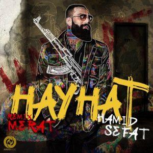 Hamid Sefat - Heyhat Remix