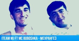 iTeam MJ ft MC Boboshka - Мехрангез