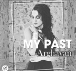Arghavan - My Past