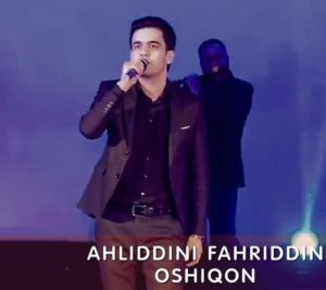 Ахлиддини Фахриддин - Ошикон