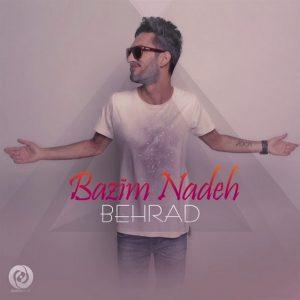Behrad - Bazim Nadeh