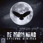 EpiCure & Nirad - Be Zoodi Miad