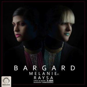 Melanie Ft Raysa - Bargard