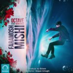 Octave Ft Morvarid - Faramosh Mishi