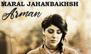Maral Jahanbakhsh - Arman