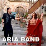 Aria Band - Pa Mina Mina Rasha