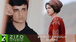 Бехрузи Файзулло - Бевафо