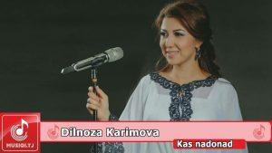 Дилноза Каримова - Кас надонад