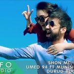 Shon MC, Умед 94 ва Муниси Иброхим - Дуруг буд