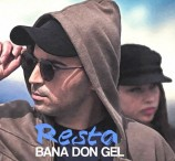 Resta - Bana Don Gel