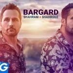 Shahram & Shahrouz - Bargard