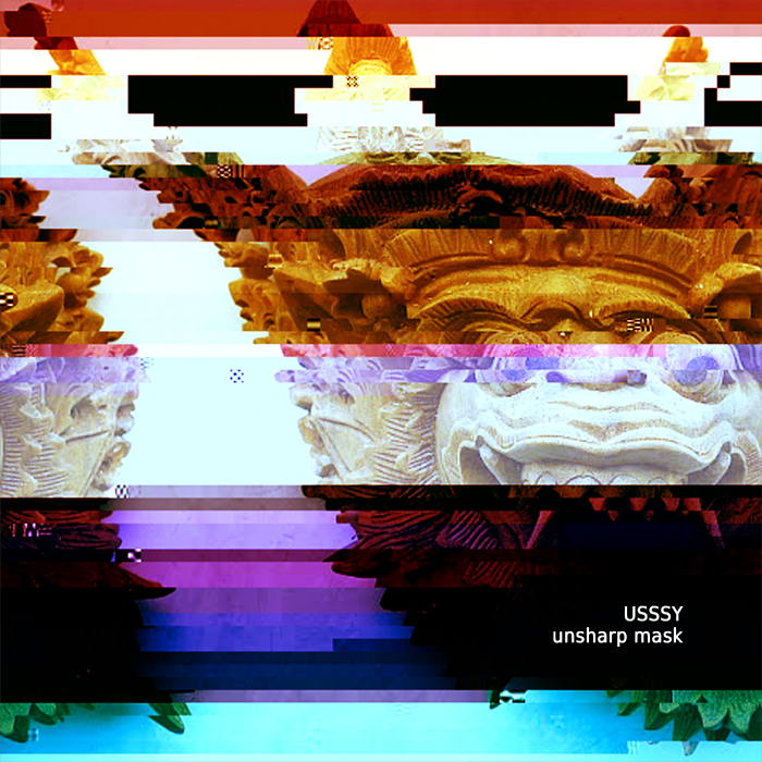 USSSY Unsharp Mask  (album 2013)