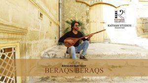 Khaled Kayhan - Beraqs Beraqs