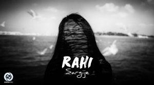 Rahi - Sargije