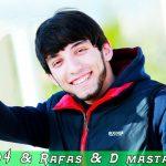 Rain 104 & Rafas & D masta - Дуд сар метм сини хавода