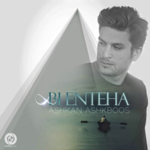 Ashkan Ashkboos - Bi Enteha