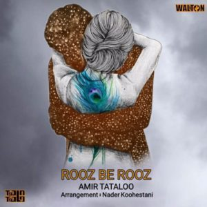 Amir Tataloo - Rooz Be Rooz