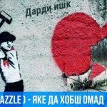 2BoYs (DaZzle) - Яке да хобш омад