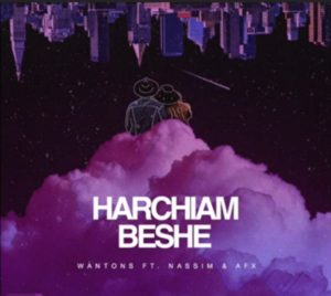 Wantons Ft Nassim & AFX - Harchiam Beshe