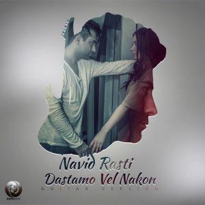 Navid Rasti - Dastamo Vel Nakom