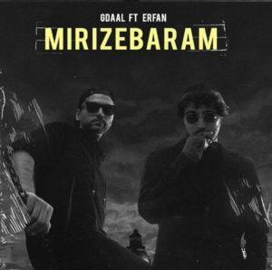 Gdaal Ft Erfan - Mirize Baram