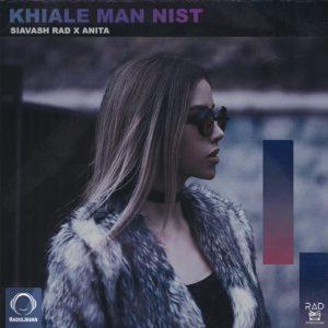 Siavash Rad & Anita - Khiale Man Nist