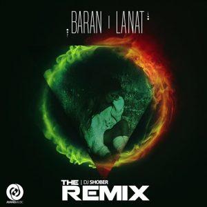 Baran - Lanat Remix by Dj Shober