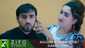 Ахлиддини Фахриддин - Дарду гам