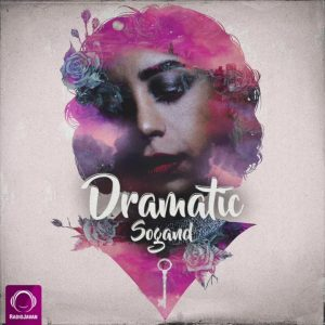 Sogand - Dramatic