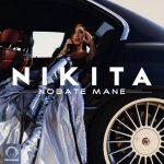 Nikita - Nobate Mane