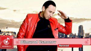 Дилмурод Усмонов - Наравад