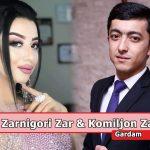 Зарнигори Зар ва Комилчон Зарипов - Гардам