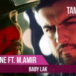Master Ismail ft. Mr.Amir - Baby Lak
