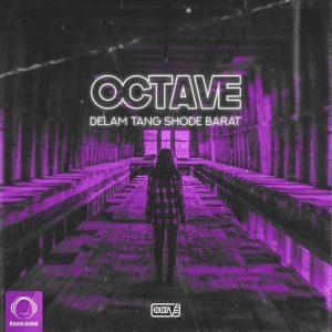 Octave - Delam Tang Shode Barat