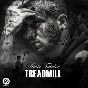 Amir Tataloo - Treadmill