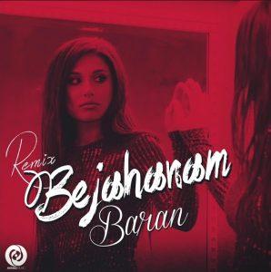 Baran - Be Jahanam Remix