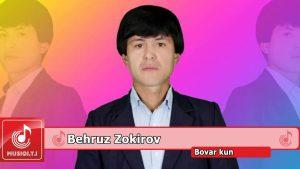 Бехруз Зокиров - Бовар кун