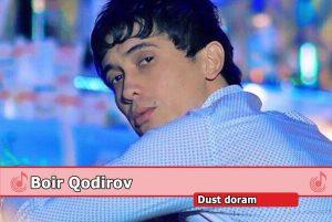 Боир Кодиров - Дуст дорам