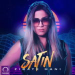 Satin - Zibaye Mani