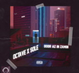 Octave Ft Sole - Door Az in Zamin